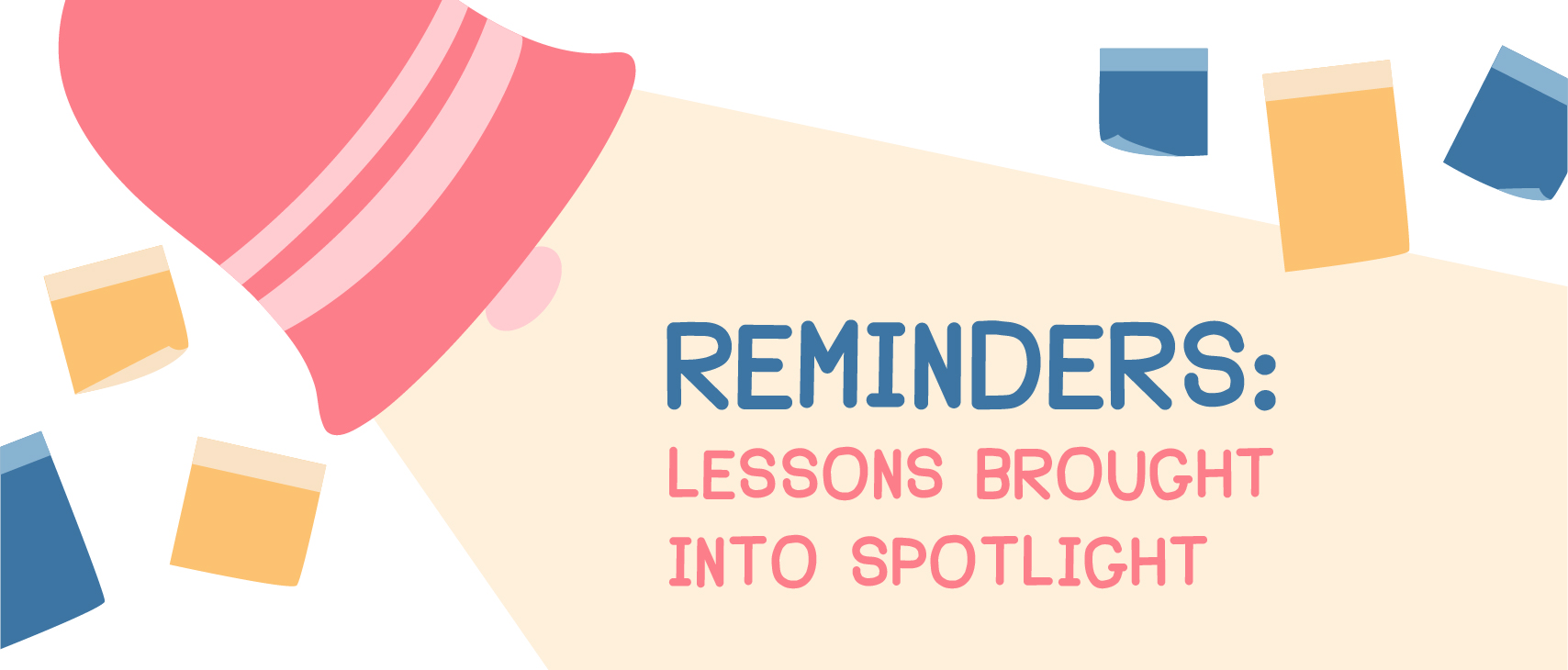 Reminders: Lessons brought into spotlight